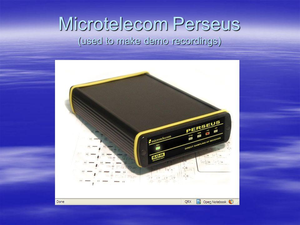 Microtelecom Perseus (used to make demo recordings)