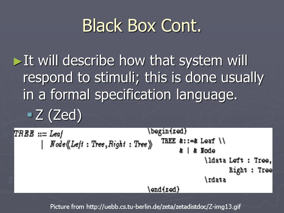 Black Box Cont.