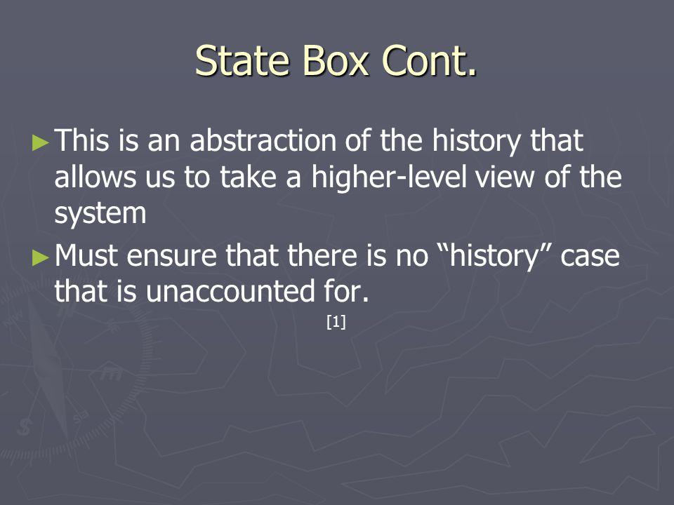 State Box Cont.