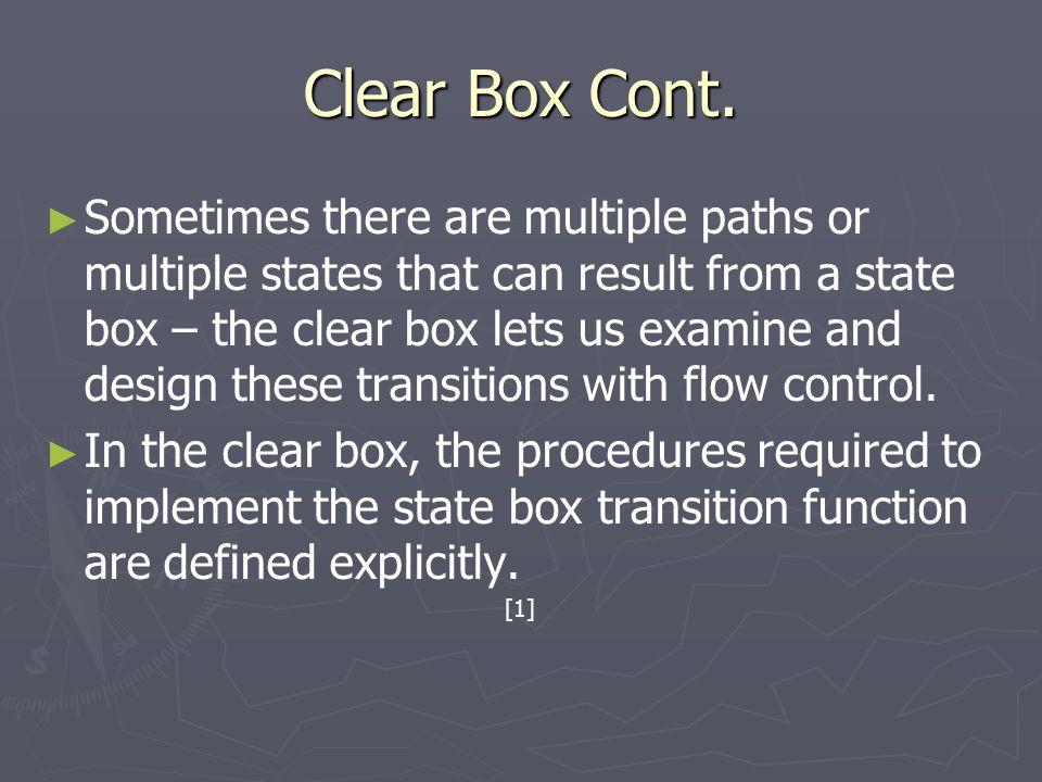 Clear Box Cont.