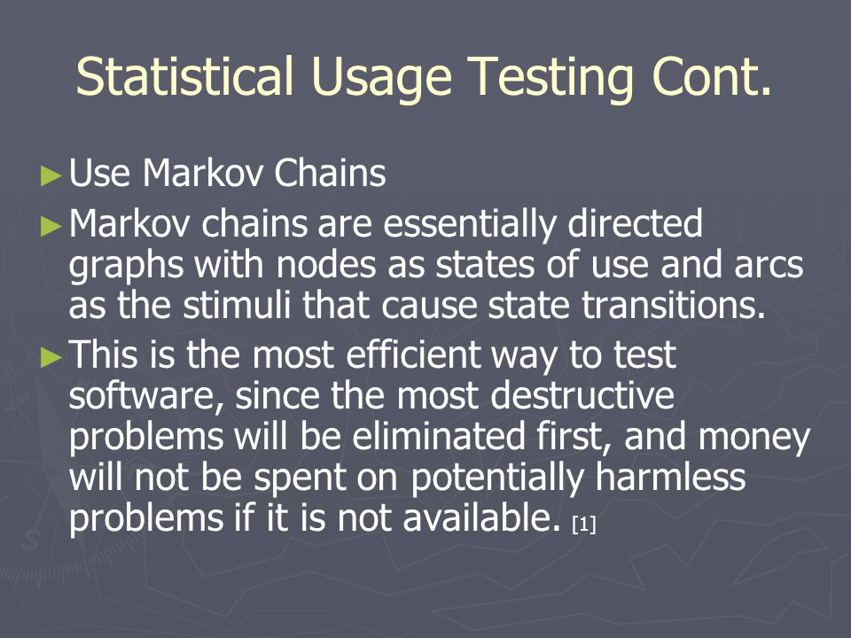 Statistical Usage Testing Cont.