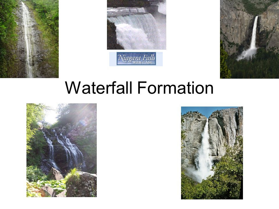 Waterfall Formation