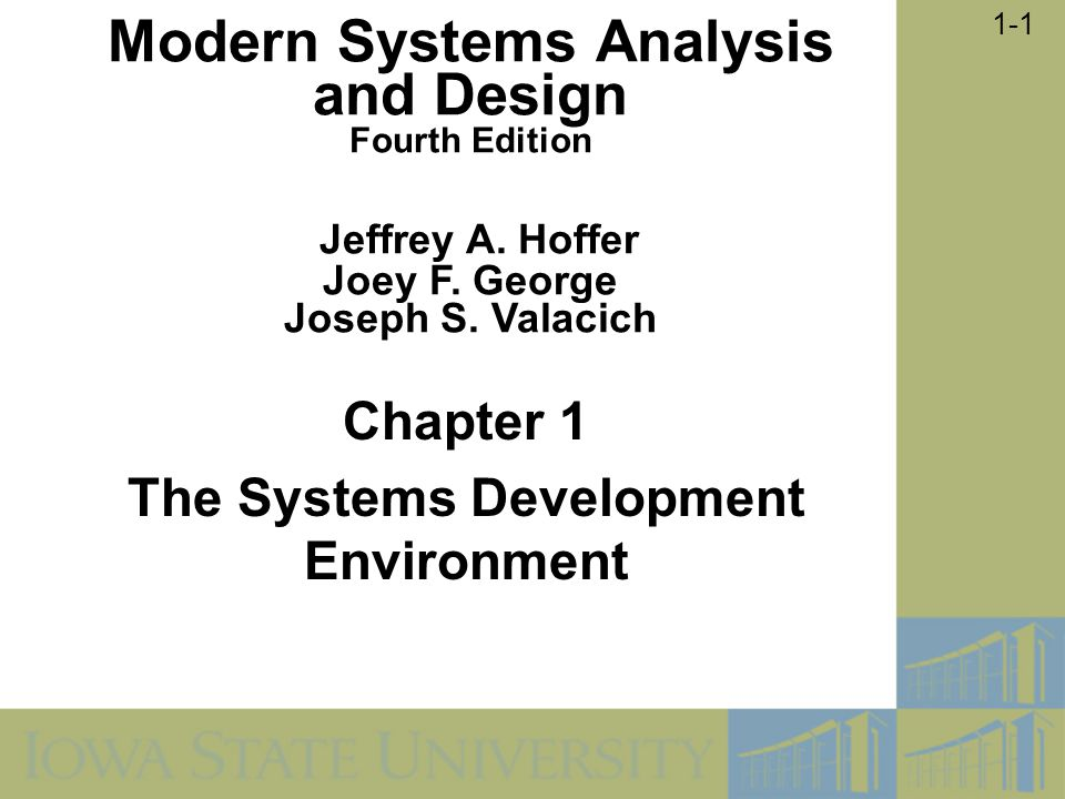 1-2 Learning Objectives Define information systems analysis and design.