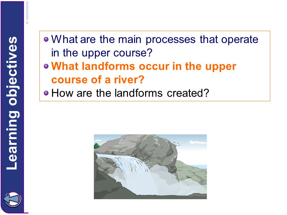 What are the main processes that operate in the upper course.
