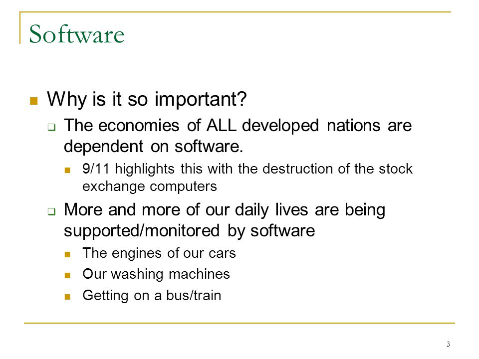 3 Software Why is it so important.