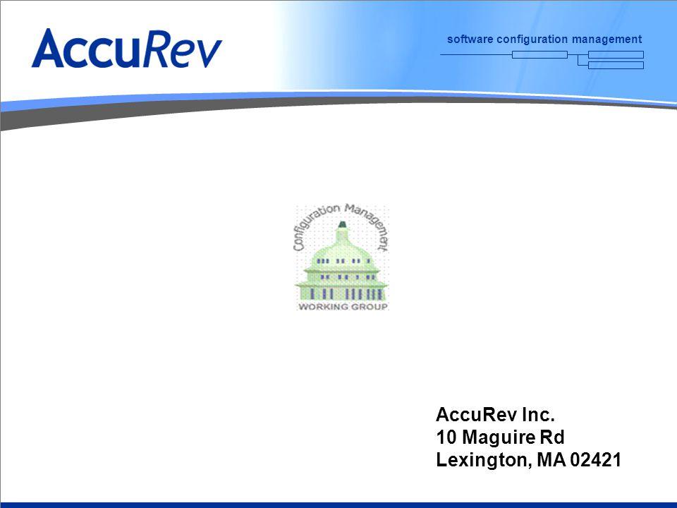 software configuration management AccuRev Inc. 10 Maguire Rd Lexington, MA 02421
