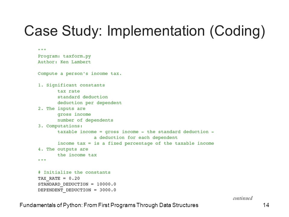 Fundamentals of Python: From First Programs Through Data Structures14 Case Study: Implementation (Coding)