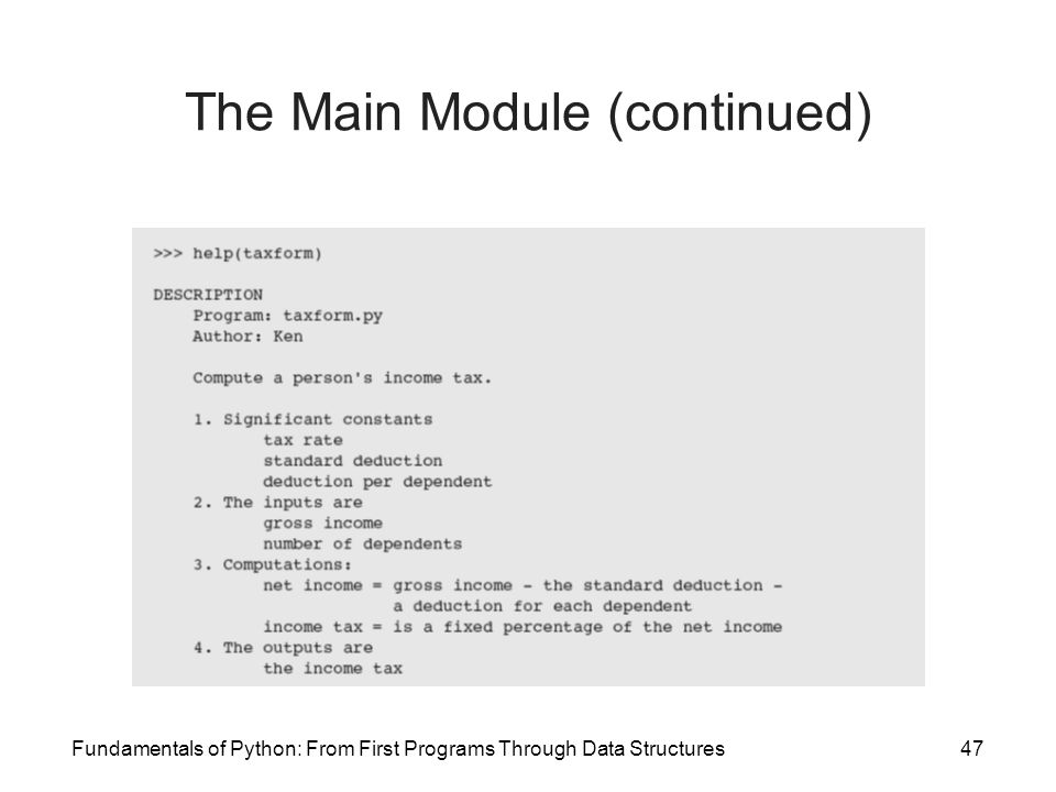 Fundamentals of Python: From First Programs Through Data Structures47 The Main Module (continued)
