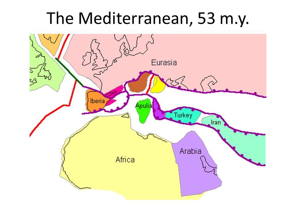 The Mediterranean, 53 m.y.