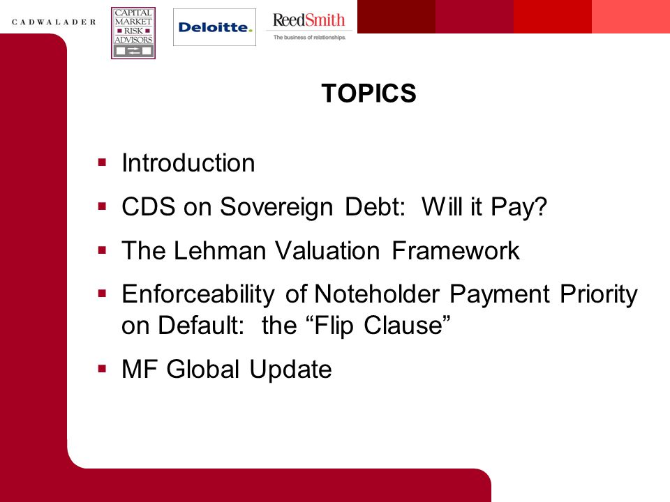 TOPICS  Introduction  CDS on Sovereign Debt: Will it Pay.