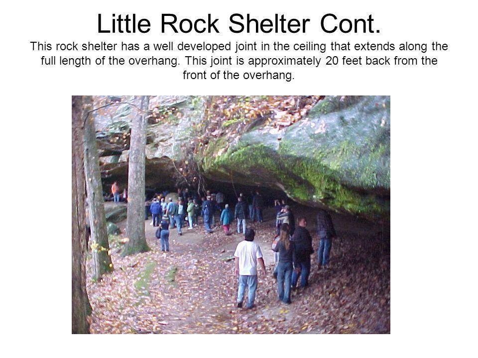 Little Rock Shelter Cont.