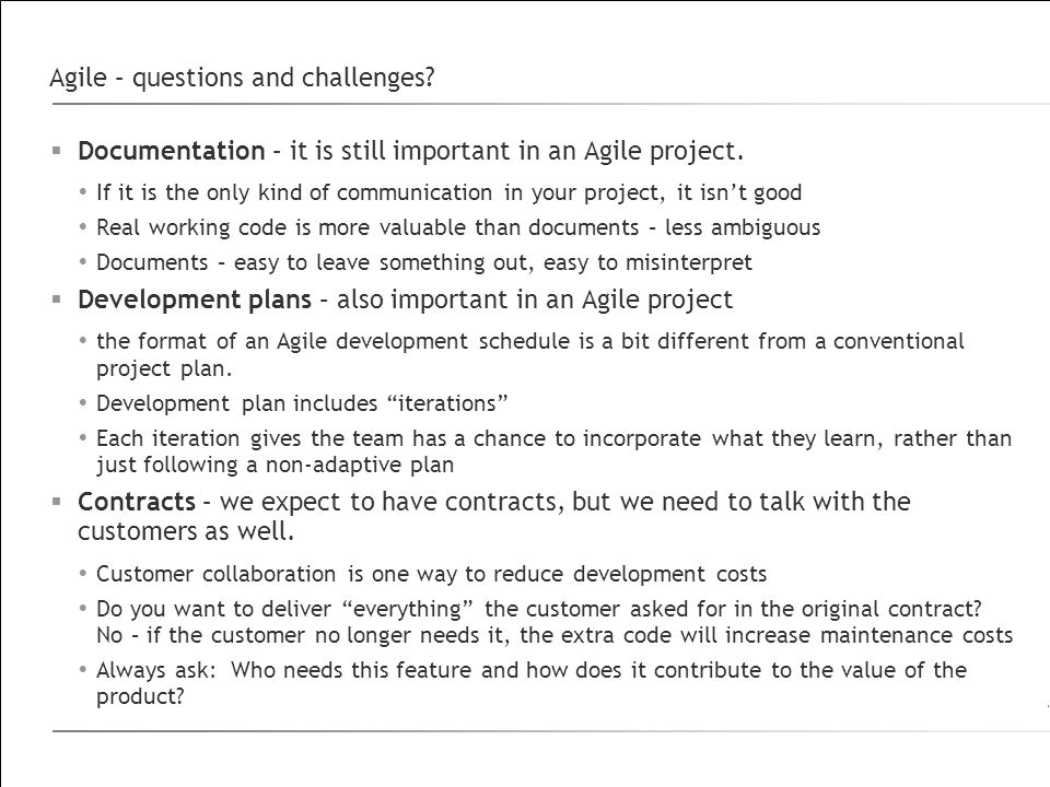 Agile – questions and challenges. Documentation – it is still important in an Agile project.