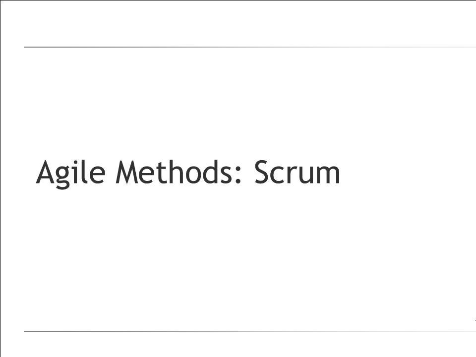 Agile Methods: Scrum