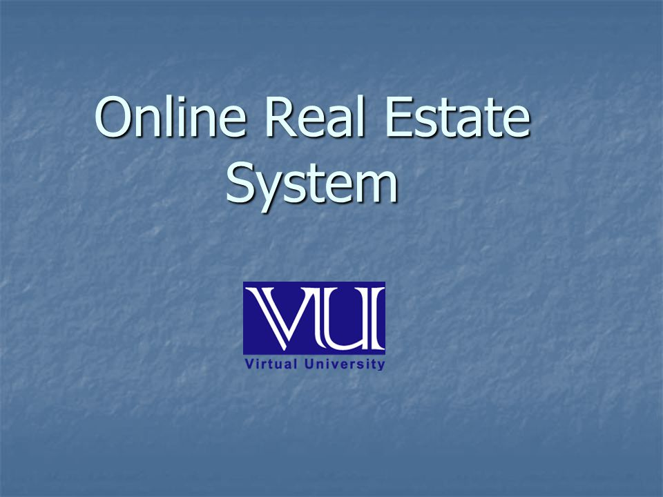 Online Real Estate System