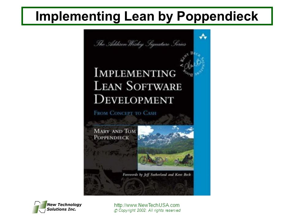 http://www.NewTechUSA.com © Copyright 2002: All rights reserved Implementing Lean by Poppendieck