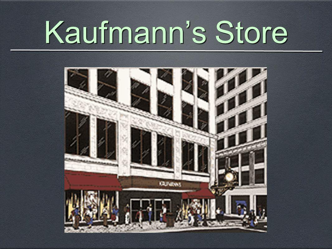 Kaufmann's Store