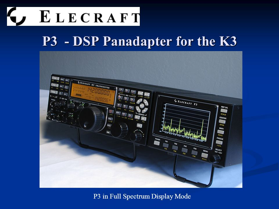 P3 - DSP Panadapter for the K3 P3 in Full Spectrum Display Mode