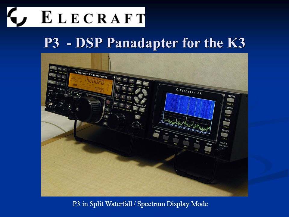 P3 - DSP Panadapter for the K3 P3 in Split Waterfall / Spectrum Display Mode