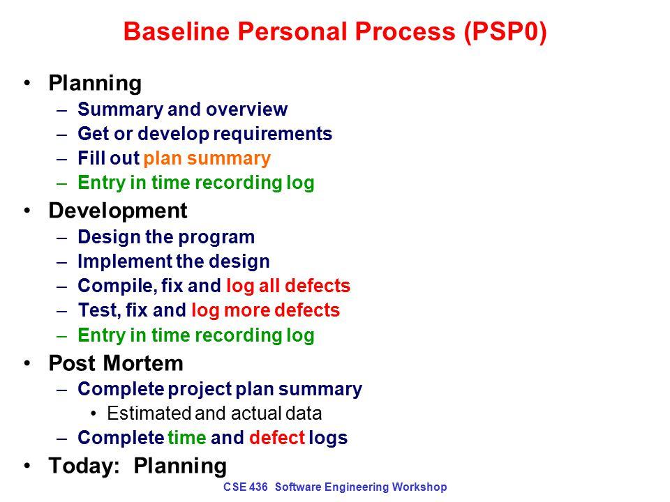 CSE 436 Software Engineering Workshop PSP0 Plan Summary