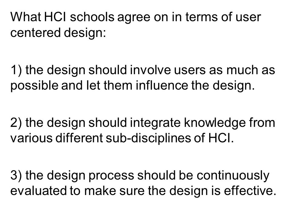 Principles of user centered design continued How can one achieve the goal to get to know the users.