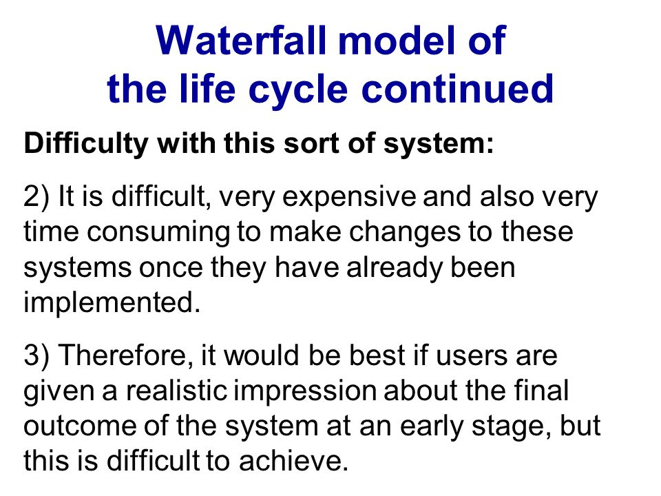 Additional remarks: Principles of user-centered design continued If the product is particularly designed for one company, the users of the final product within the company should be involved in the design process.