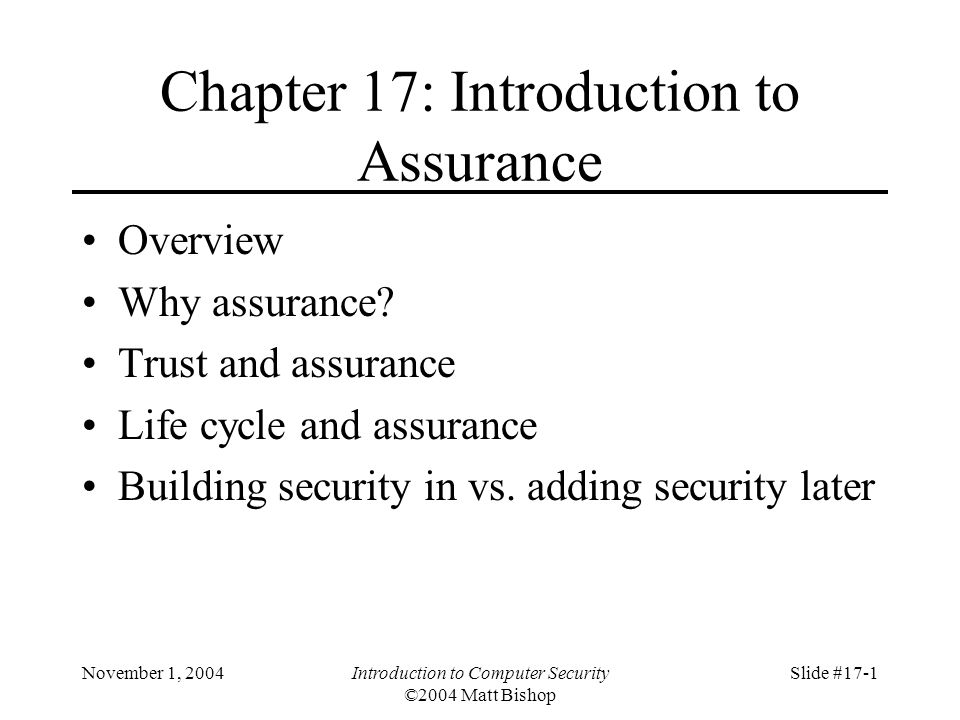 November 1, 2004Introduction to Computer Security ©2004 Matt Bishop Slide #17-22 Reference Validation Mechanism Reference monitor is access control concept of an abstract machine that mediates all accesses to objects by subjects Reference validation mechanism (RVM) is an implementation of the reference monitor concept.