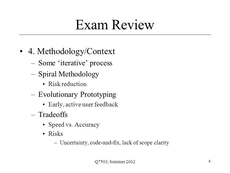 Q7503, Summer 2002 6 Exam Review 4.