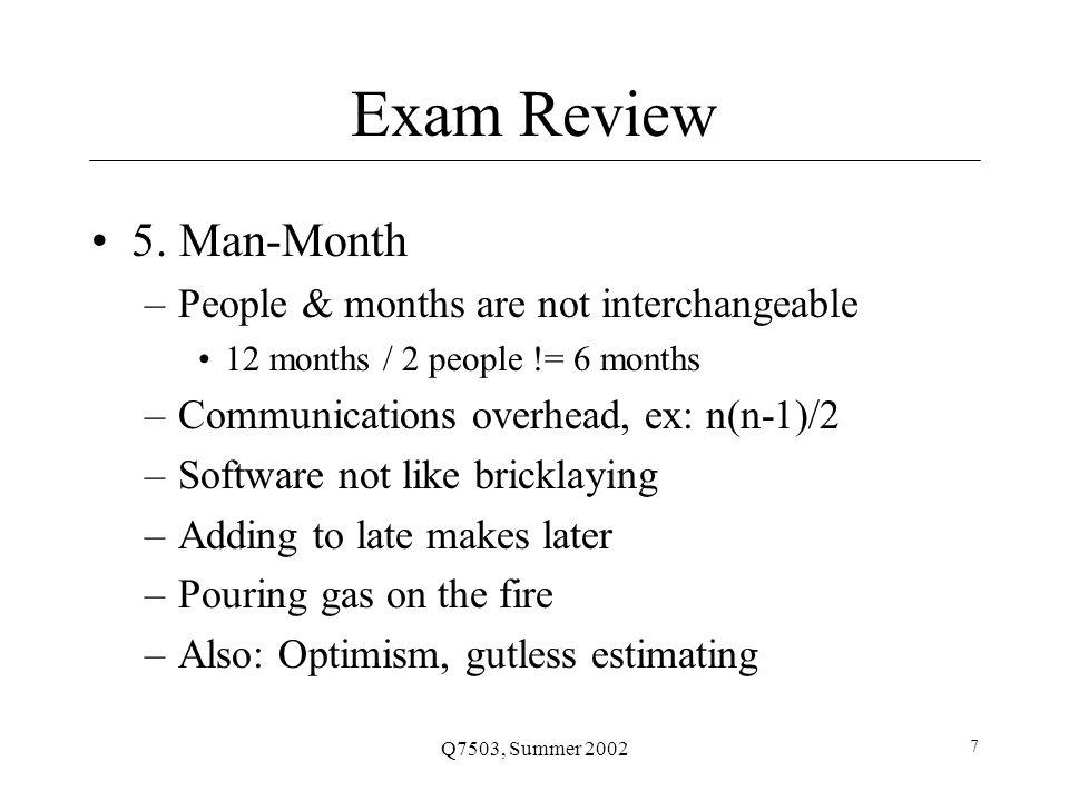 Q7503, Summer 2002 7 Exam Review 5.
