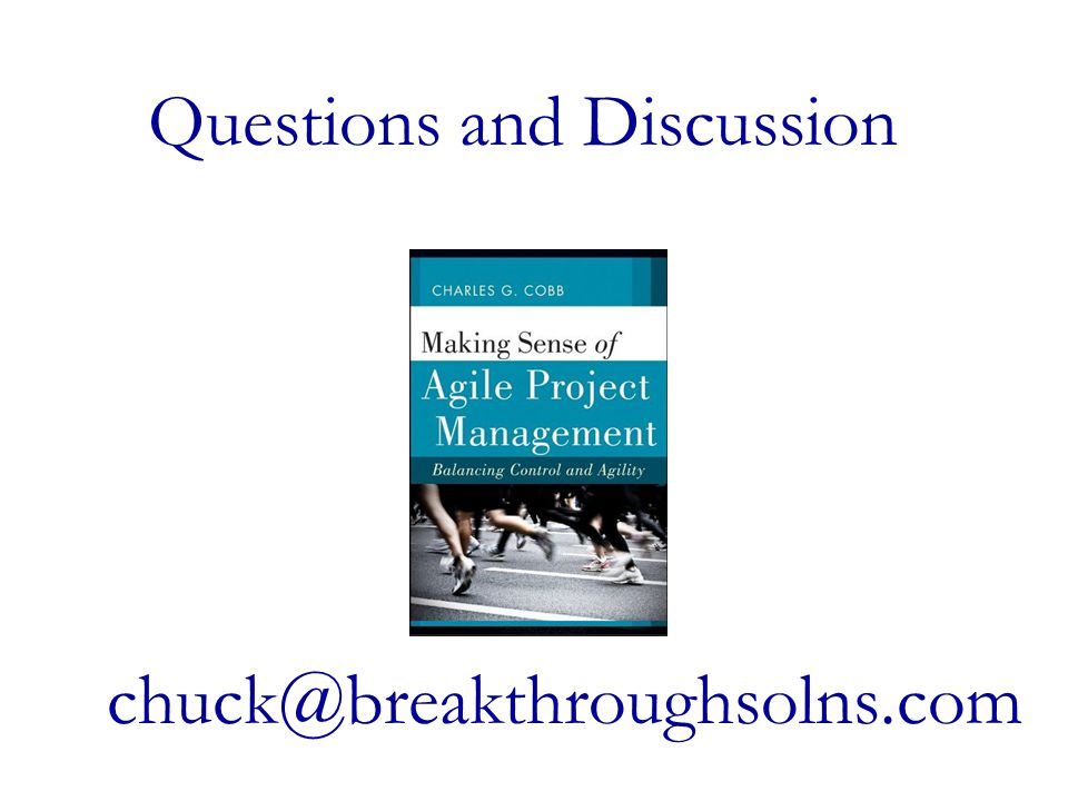 chuck@breakthroughsolns.com Questions and Discussion