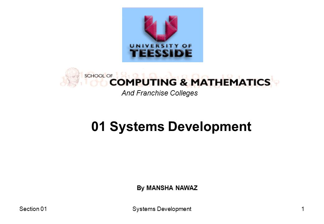 Section 01Systems Development1 01 Systems Development And Franchise Colleges By MANSHA NAWAZ