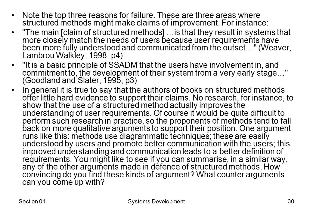 Section 01Systems Development30 Note the top three reasons for failure.