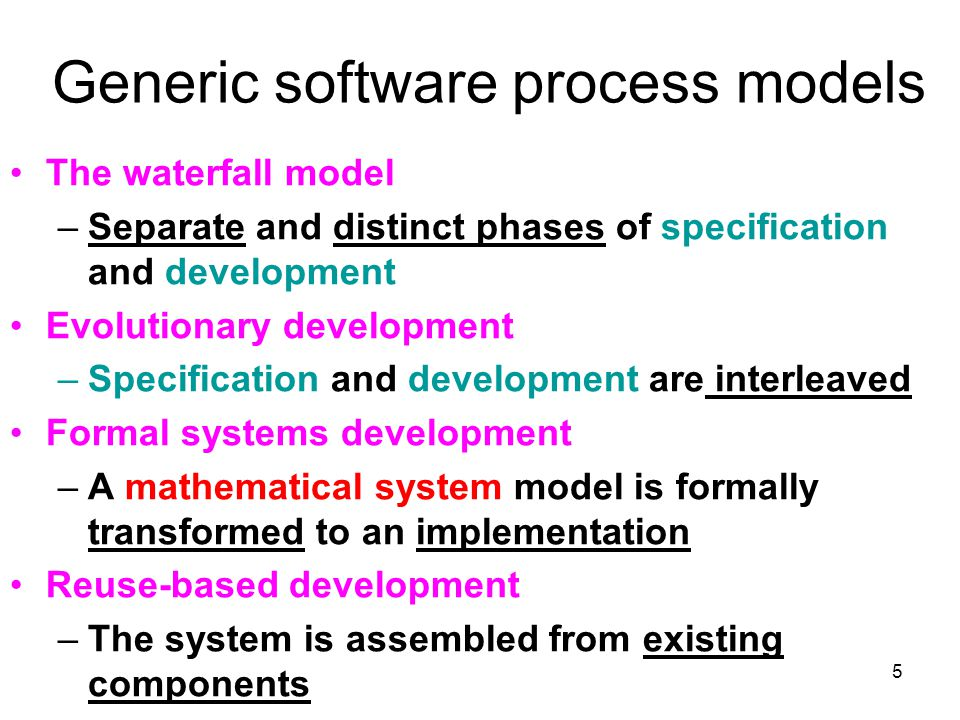 16 –For large system, it is better to use a mixed process between waterfall and evolutionary.