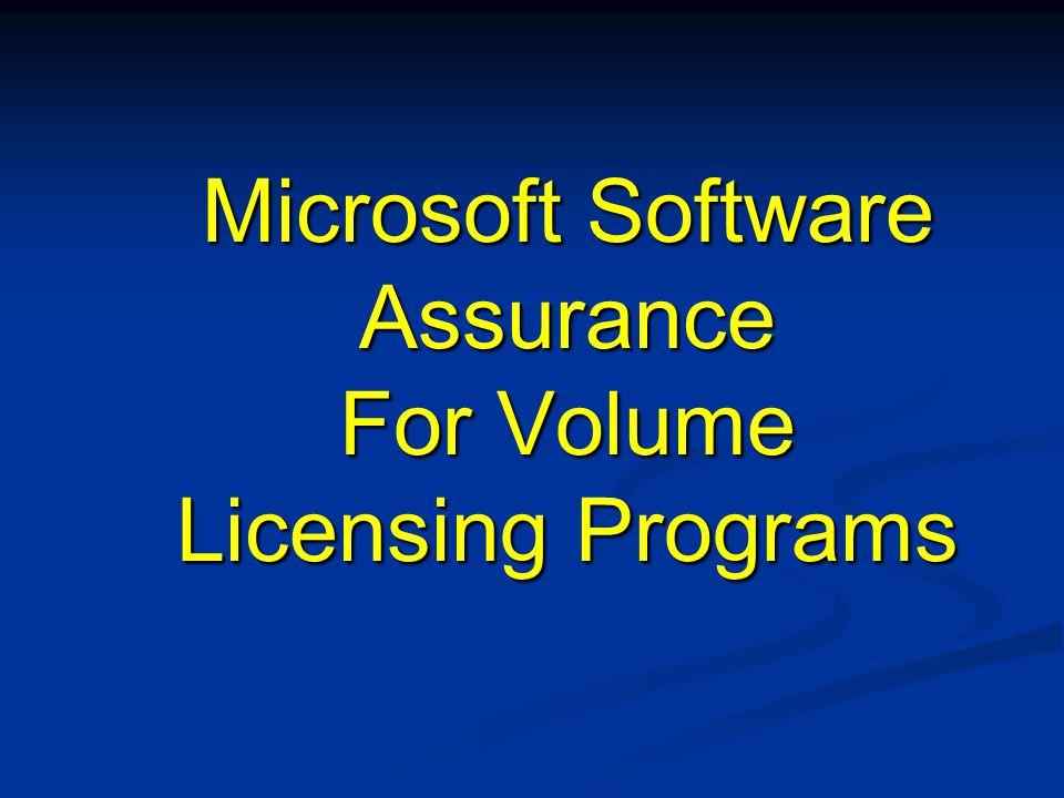 Microsoft Software Assurance For Volume Licensing Programs Microsoft Software Assurance For Volume Licensing Programs