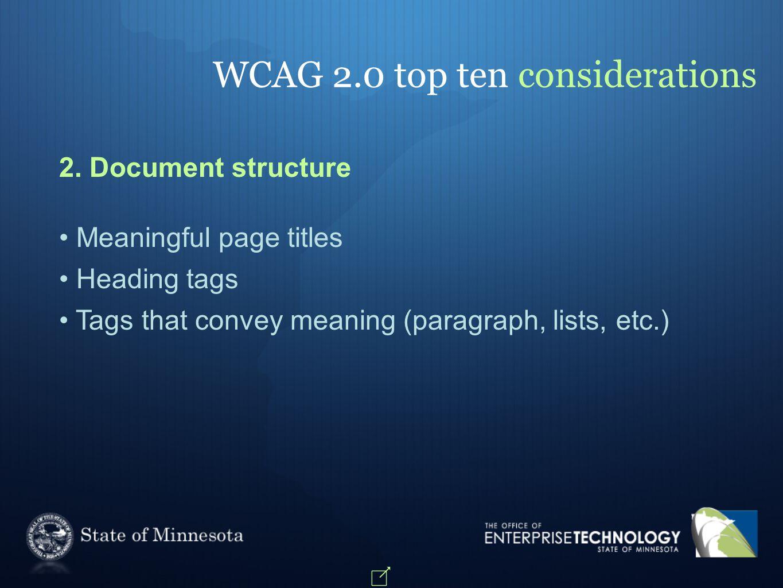 WCAG 2.0 top ten considerations 2.