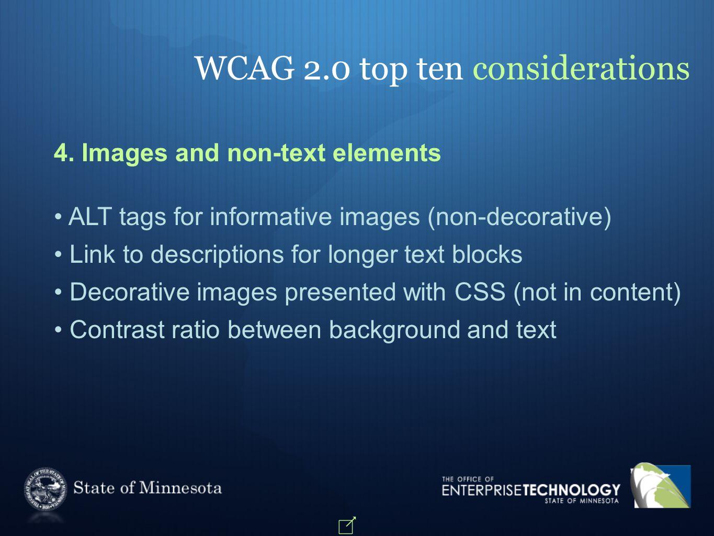 WCAG 2.0 top ten considerations 4.