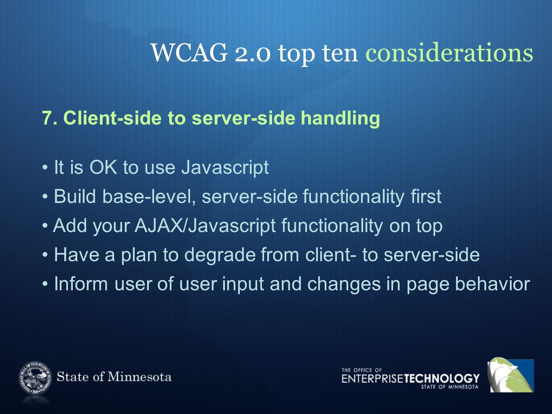WCAG 2.0 top ten considerations 7.