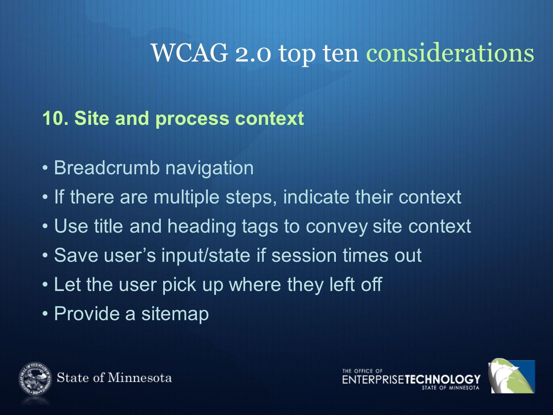 WCAG 2.0 top ten considerations 10.