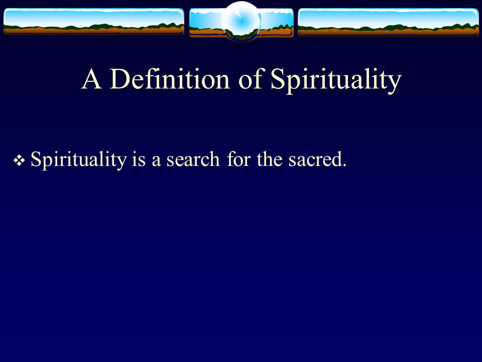 The Sacred The sacred refers not only to God, a higher power, or the divine, but also to aspects of life that take on spiritual character and significance by virtue of their association with God (Pargament and Mahoney, 2002).