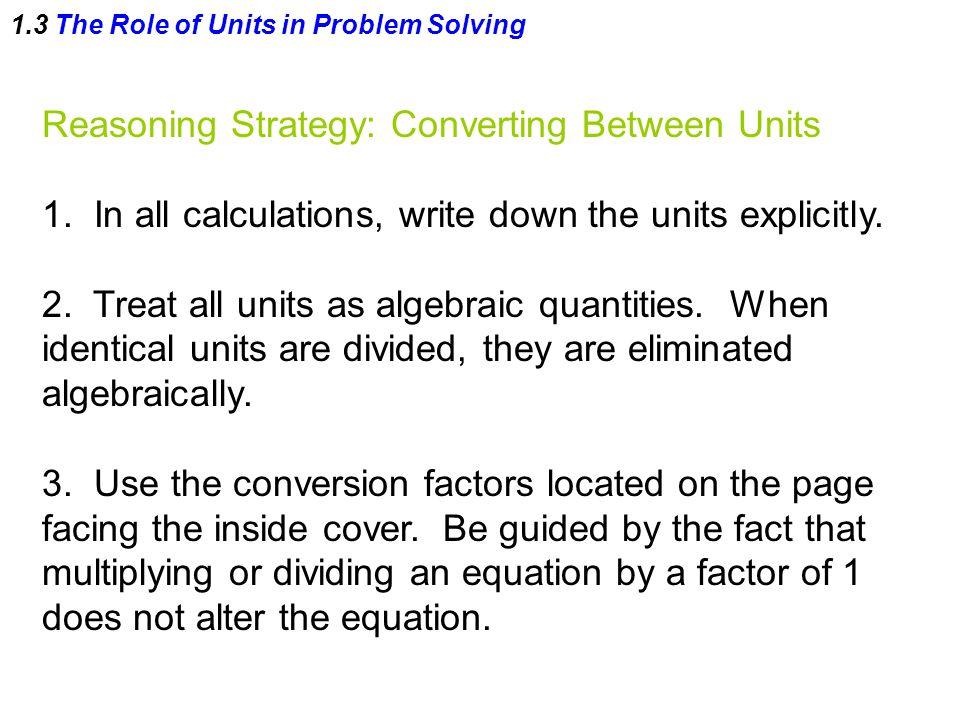 Reasoning Strategy: Converting Between Units 1.
