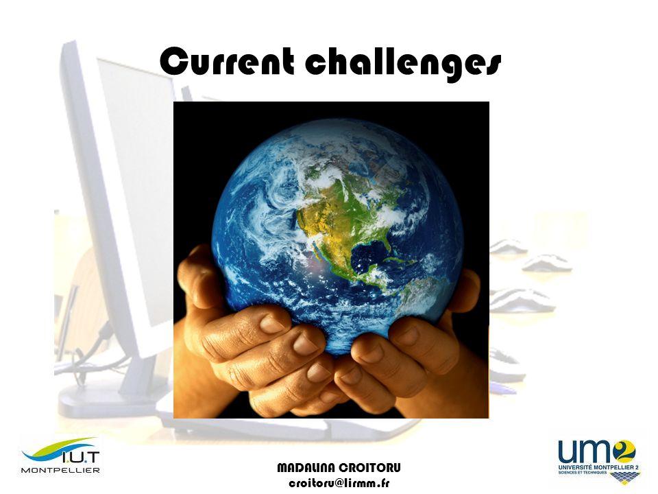 MADALINA CROITORU croitoru@lirmm.fr Current challenges