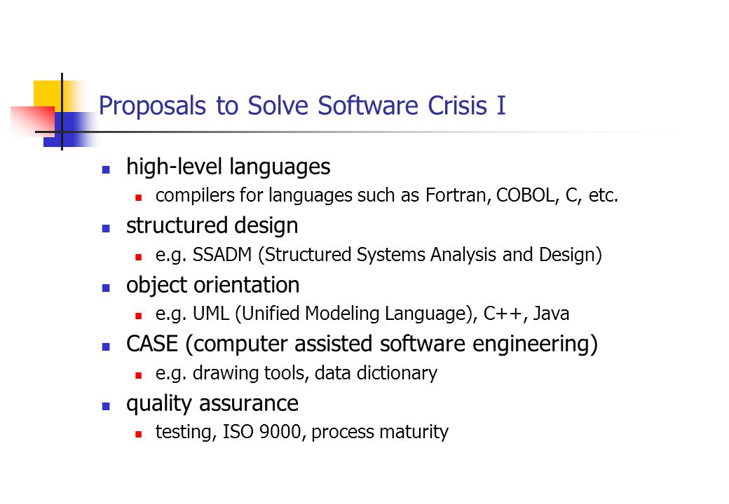 Proposals to Solve Software Crisis II 4GLs and scripting e.g.