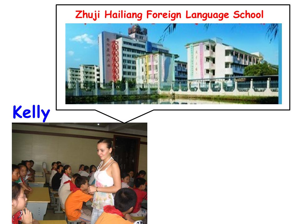 Kelly Zhuji Hailiang Foreign Language School