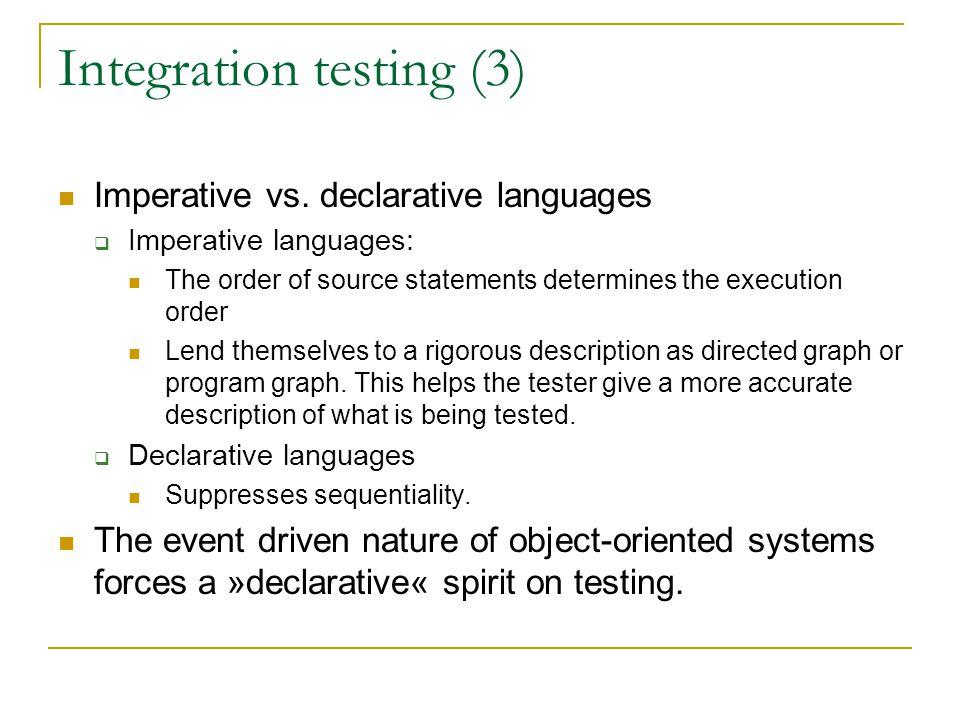 Integration testing (3) Imperative vs.