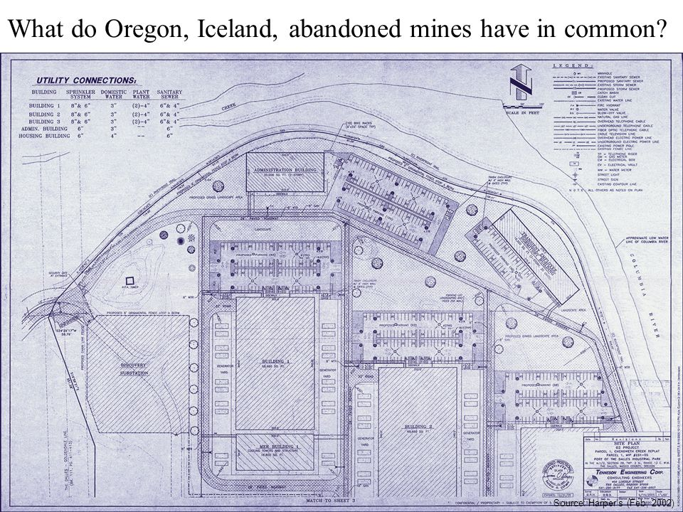 Source: Harper's (Feb, 2002) What do Oregon, Iceland, abandoned mines have in common?