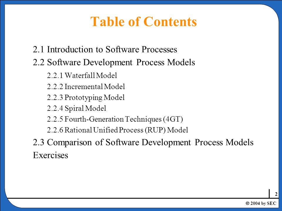  2004 by SEC 2.1Introduction to Software Processes