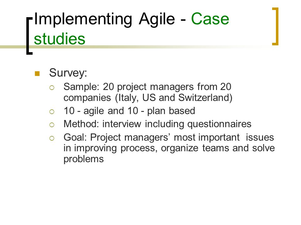 Adopting agile - Why Need a change Actual development doesn't adhere to current models anyway Minimize effect of changes Delivering part as functional software helps to demonstrate project status to customers Small packages help focus Quality improvement Eliminates big-bang integration period Increase of customer feedback On time delivery