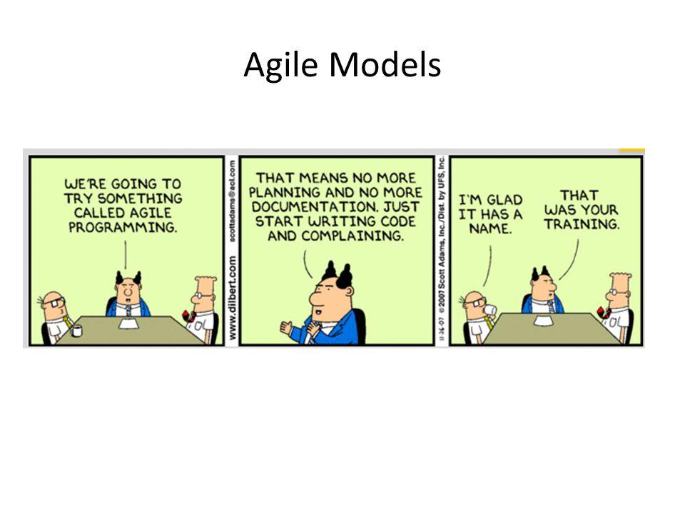 Agile Models