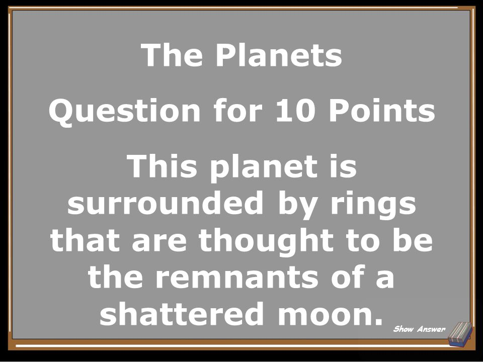 The Planets Answer for 5 Points Earth Back to Board