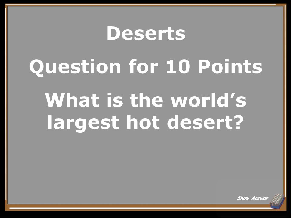 Deserts Answer for 5 Points 10 inches Back to Board