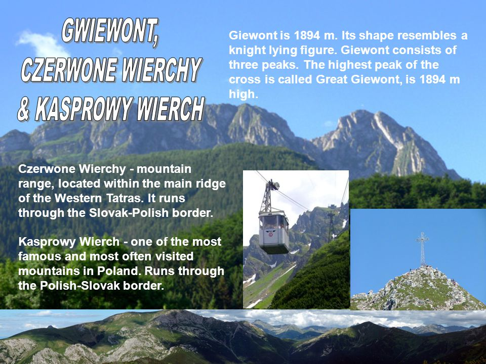 Czerwone Wierchy - mountain range, located within the main ridge of the Western Tatras.
